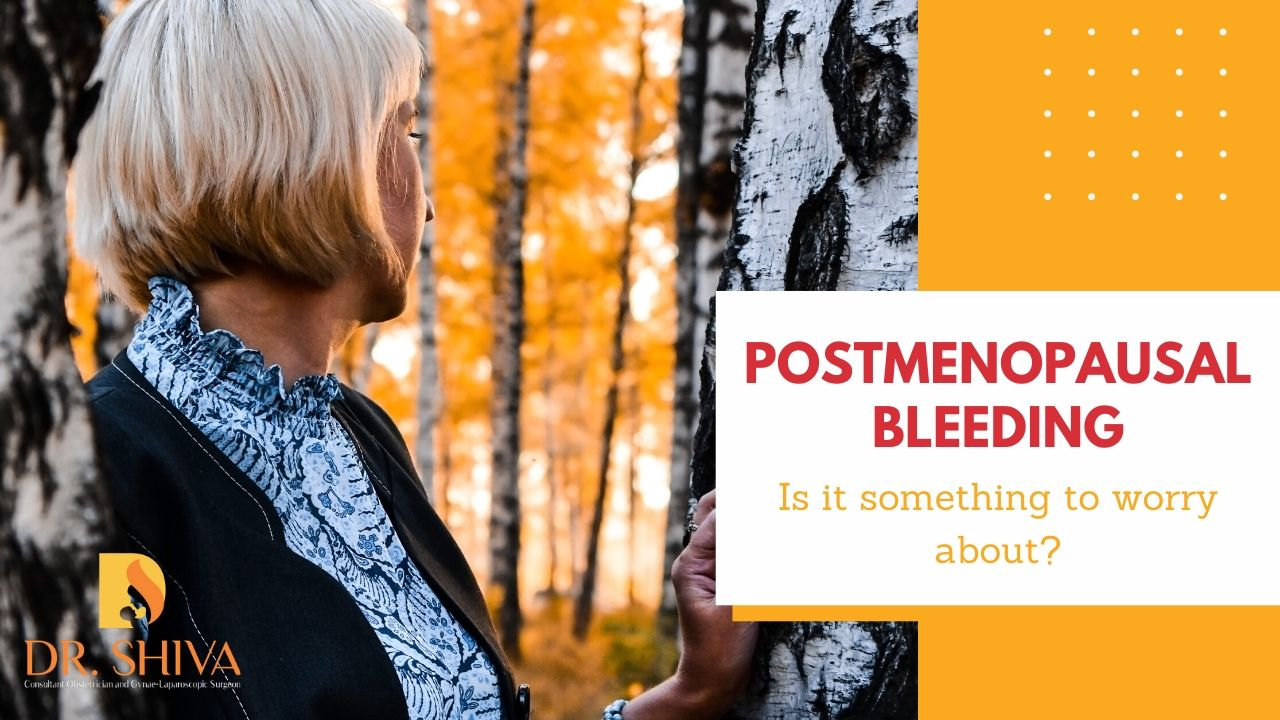 Postmenopausal bleeding : Is it something to worry about?