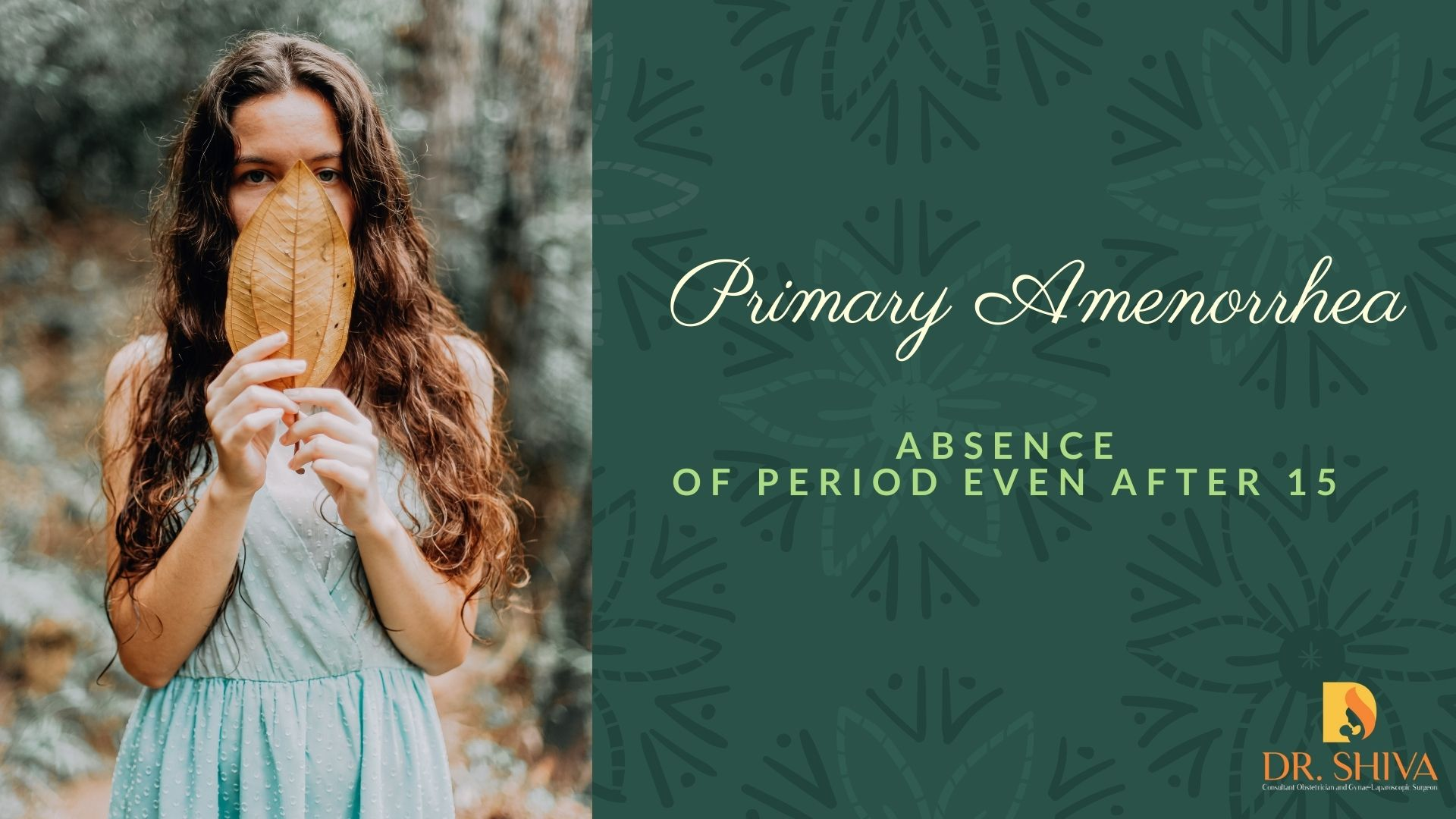 Absence of Periods even after 15