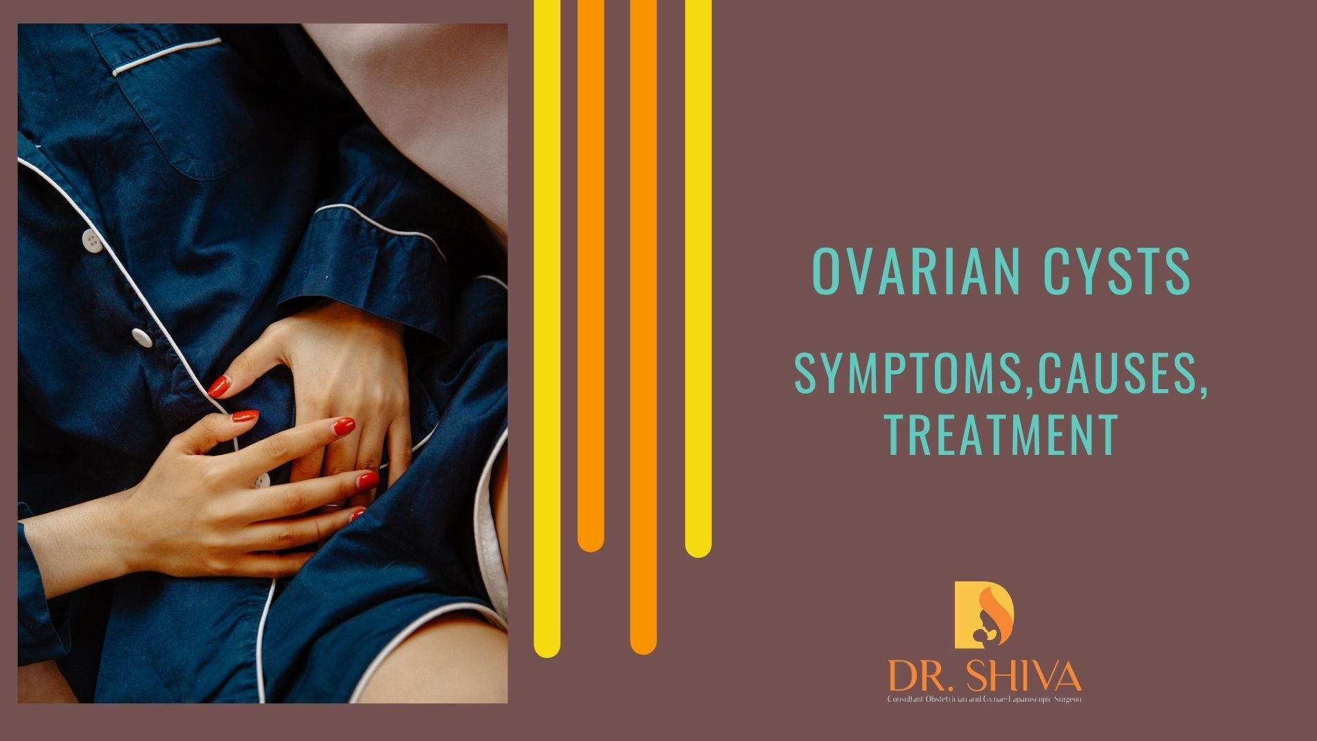 Ovarian Cysts – Symptoms, Causes, Treatment